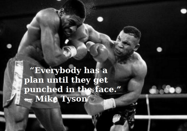 Everybody has a plan mike tyson