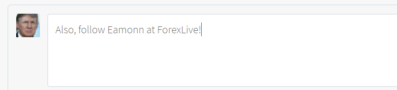 An overnight Tweet from noted currency tipster (Tweet it and it moves! ©) President Trump